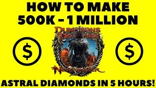 How To Make 500k- ONE MILLION Astral Diamonds A Day In Neverwinter Mod 14 Ravenloft