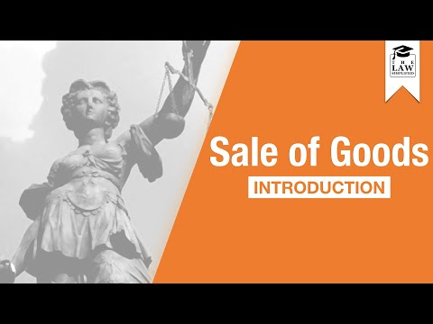 Commercial Law - Sale of Goods: Introduction
