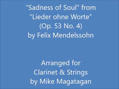 """""""sadness-of-soul""""-from-""""lieder-ohne-worte""""-(op.-53-no.-4)-for-clarinet-&-strings"""