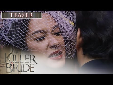 The Killer Bride September 17, 2019 Teaser