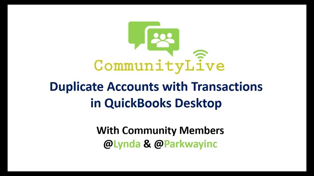 Solved: Duplicate Accounts-I need to delete one of them - QuickBooks