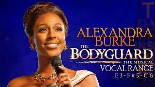 Alexandra Burke's Vocal Range: The Bodyguard: Musical (Studio) [E3-F#5-C6]