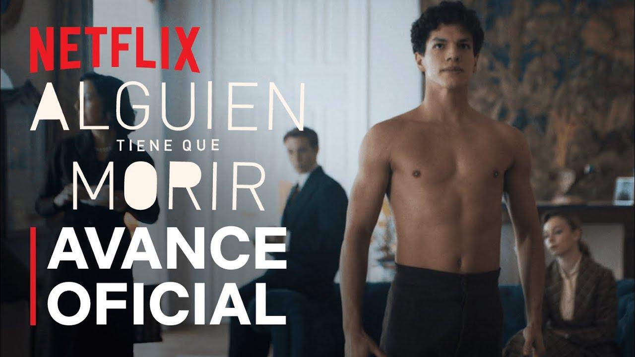 Alguien tiene que morir | Baile de Lázaro | Netflix