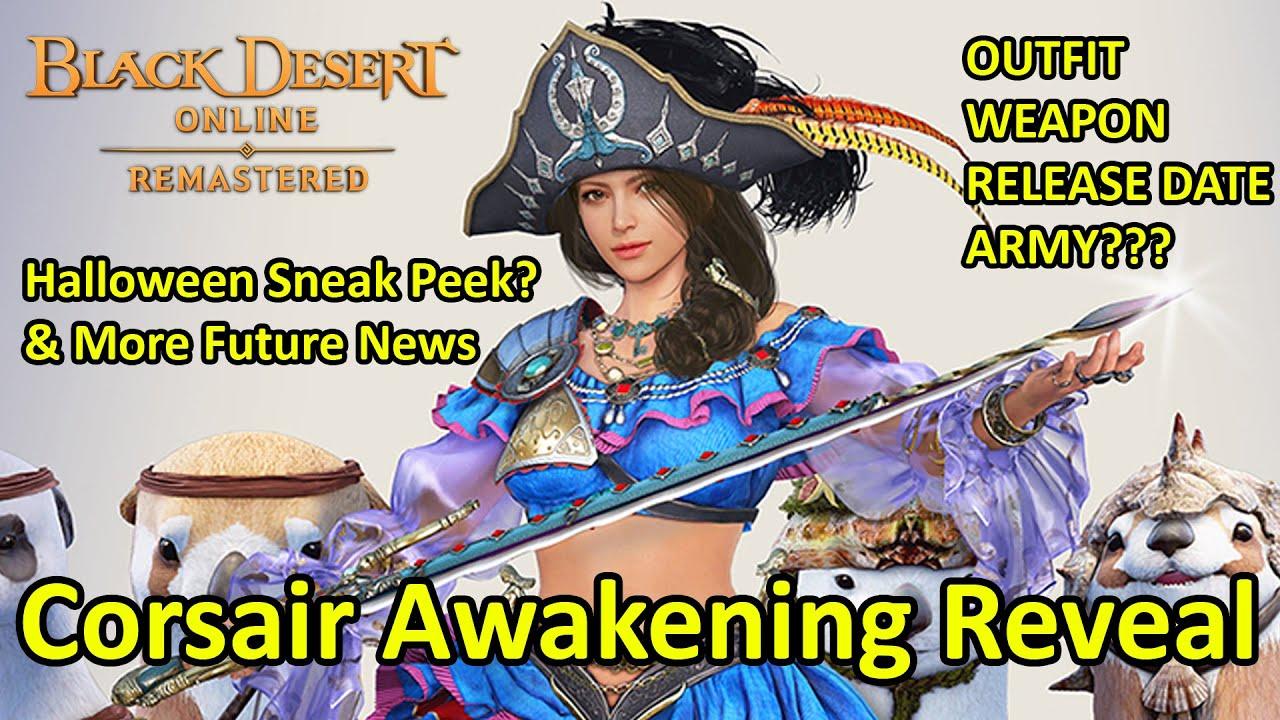 Corsair Awakening Reveal, Halloween Event Sneak Peek, and More Future Update Info [Black Desert]