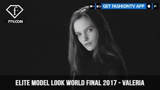 Valeria from Russia for Elite Model Look World Final 2017 | FashionTV | FTV