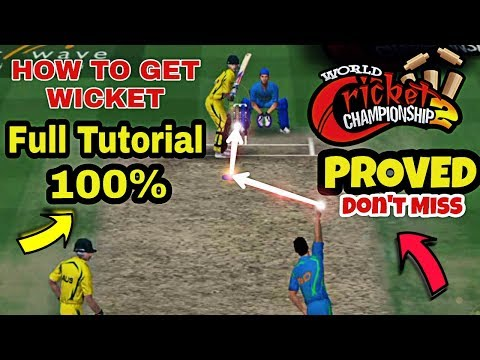WCC2 BOWLING TRICK 2019,HOW TO TAKE WICKET IN WCC2,TRICK WORKING 100% PROVED TUTORIAL