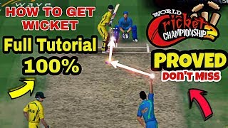 WCC2 BOWLING TRICK 2018,HOW TO TAKE WICKET IN WCC2,TRICK WORKING 100% PROVED TUTORIAL