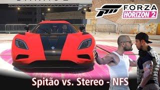 Spitão vs. Stereo | Ageras do NFS - O Filme! | Forza Horizon 2 [PT-BR]