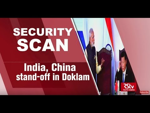Security Scan - 'India - China standoff in Doklam'