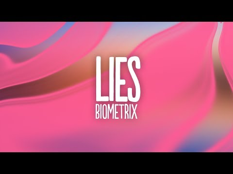 Biometrix - Lies (Lyrics)