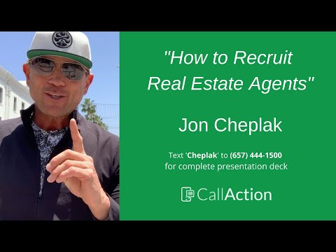 How To Recruit Real Estate Agents To Your Team Or Brokerage - Jon Cheplak On Agent Recruiting