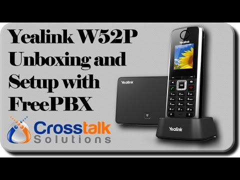 Yealink W52P Unboxing and Setup with FreePBX