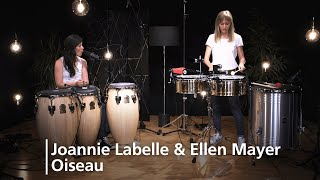 MEINL Percussion Studio Session - Joannie Labelle & Ellen Mayer - Oiseau