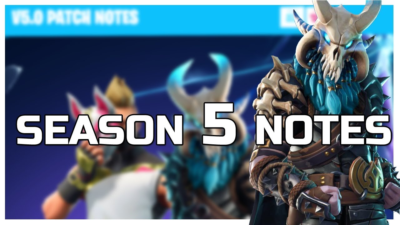 SEASON 5 PATCH NOTES! New 5.0 Update Details! Fortnite ...