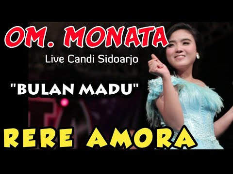Download musik BULAN MADU - RERE AMORA - MONATA LIVE SIDOARJO 2019 Mp3 terbaru