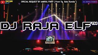 DJ RAJA ELF™ 2020 HATIKU MERAYU KARMA CINTA REMIX BATAM ISLAND (Req By Aminul Fikry)