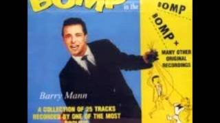 Barry Mann -- Who Put the Bomp (In the Bomp, Bomp, Bomp)