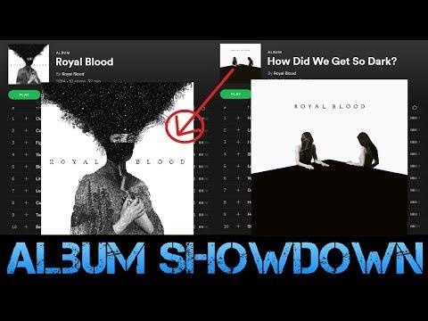 ALBUM SHOWDOWN - Royal Blood (Self-Titled) vs. How Did We Get So Dark?