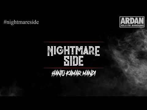 HANTU KAMAR MANDI (NIGHTMARE SIDE OFFICIAL 2018) - ARDAN RADIO