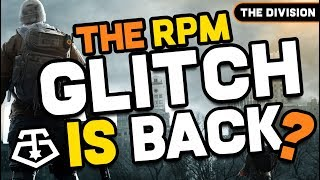 The Division - The RPM GLITCH is Back? ...No, it's only my LoneStar Build!