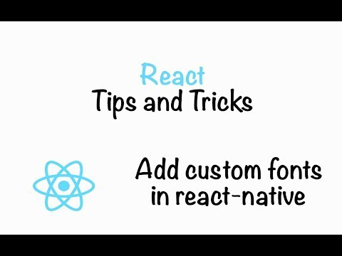 How to add custom fonts in React-Native Project - Really Easy :)