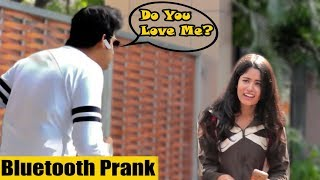 Bluetooth Prank - Proposing Cute Girl Prank | Pranks In India | By Thrust Us