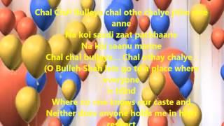 Bulleshah- Chal Chal bulleya chal Othe chaliye Jithe saare Anne with lyrics and translation