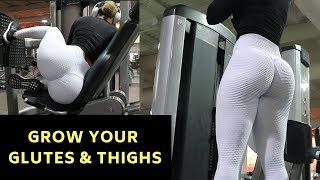 BEST EXERCISES TO GROW YOUR GLUTES & THIGHS