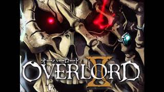 Go Cry Go Overlord Season 2 Opening 1 Hour Refined