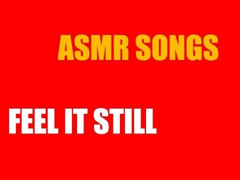ASMR Feel it Still - Portugal. The Man ASMR Version