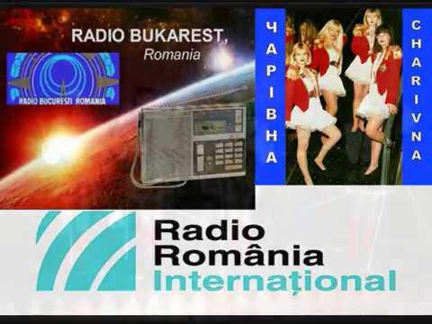 "Charivna. Romanian radio ""Bucharest""."