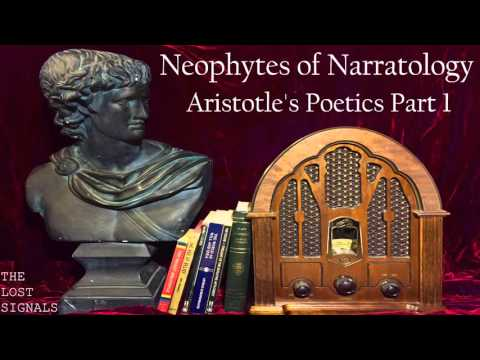 Narratology: Aristotle's Poetics Part 1