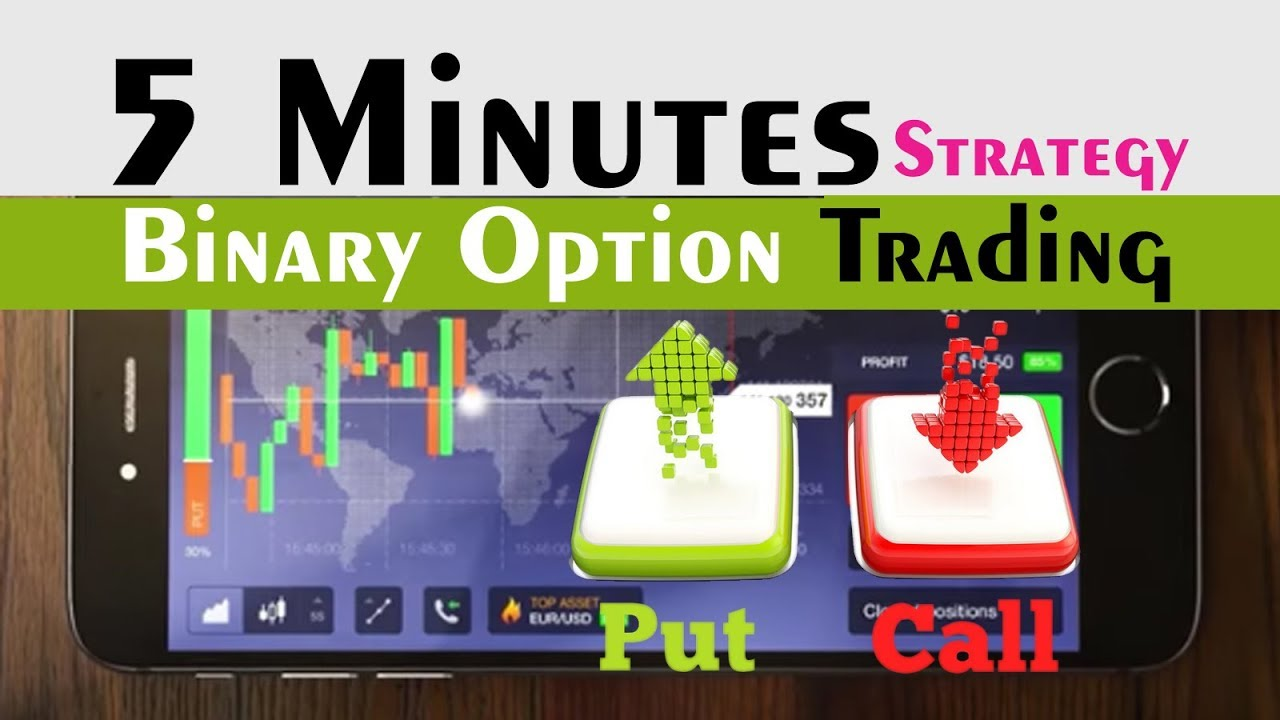 Binary options 5 minute trades