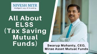 ELSS | Everything you need to know about ELSS Tax Saving Mutual Funds