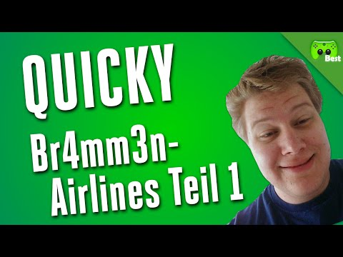 QUICKY # 23 - Br4mm3n-Airlines, Teil 1 «» Best of PietSmiet | HD