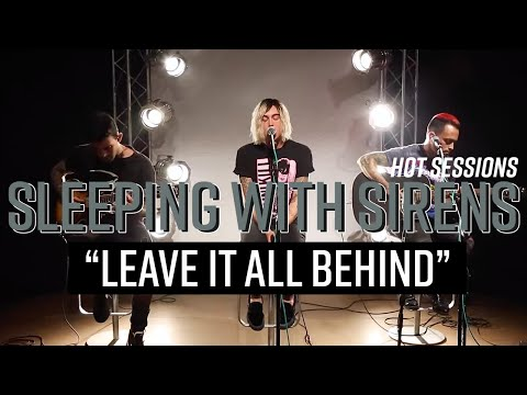 """Hot Sessions: Sleeping With Sirens """"Leave It All Behind""""   Hot Topic"""