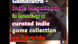 12132018 Gamasutra - Indie Megabooth is hosting a curated indie game collection on Kartridg