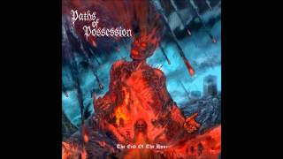 Paths Of Possession - As Sanities Split
