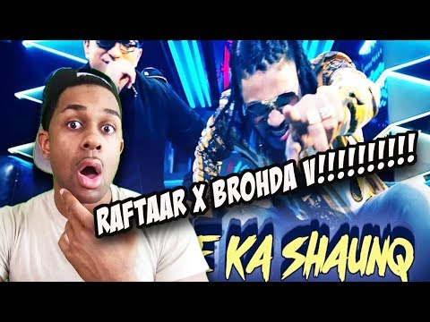 Naachne Ka Shaunq - Official Music Video | Raftaar | Brodha VREACTION