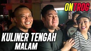 Download lagu DITRAKTIR NASSAR KULINER TENGAH MALAM