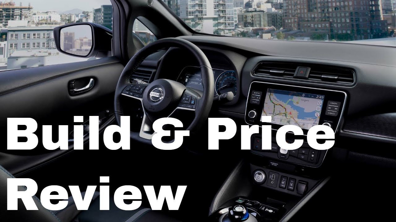 Nissan Build And Price >> 2019 Nissan Leaf Sv Build Price Review Features Gallery