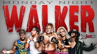 WWE Monday Night Walker - Episode 24