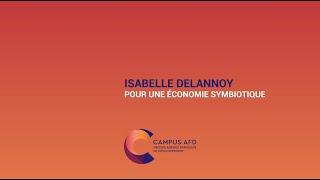 Isabelle Delannoy : Pour une économie symbiotique