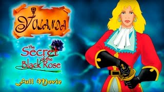 Yolanda: The Secret of the Black Rose | Full Movie (English) |