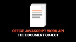 How to Work With a Document in the Word JavaScript API