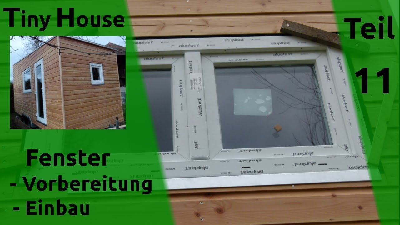Fenster Einbauen Tiny House Self Builders Installing Windows Part 11