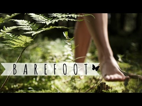 A Fountain of Youth • Walking Barefoot
