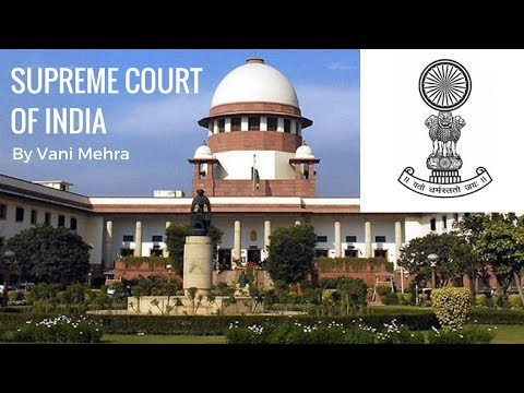 Supreme Court Of India - Judiciary System in India By Vani Mehra