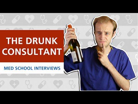 The Drunk Consultant (Scenario)   Med School Interviews