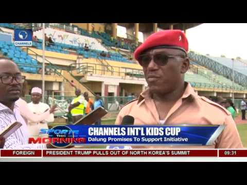 Dalung Promises To Support Channels International Kids Cup | Sports This Morning |